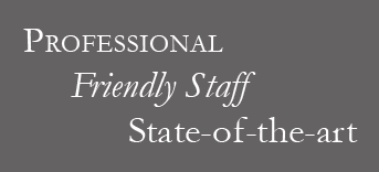 Professional, Friendly Staff, State-of-the-art